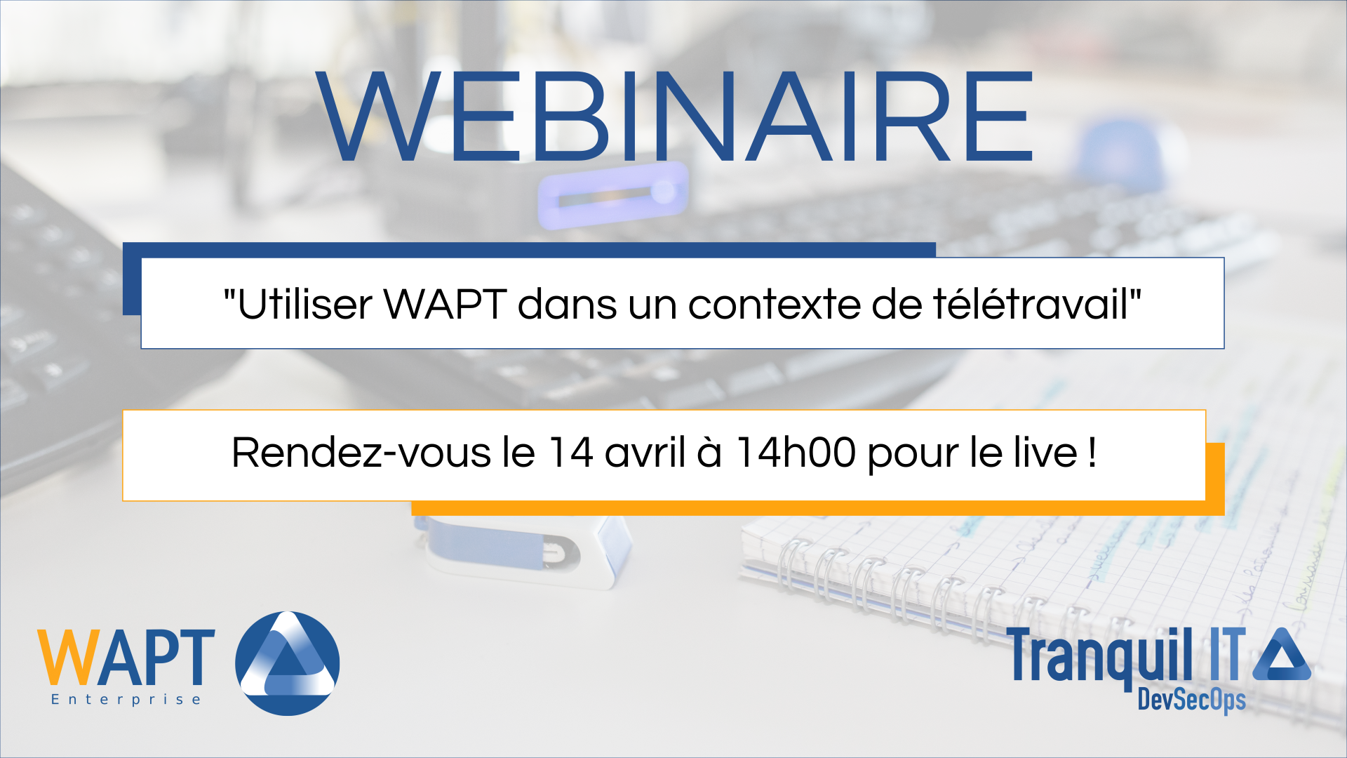 """Visual of the webinar announcement: """"WAPT in a teleworking context""""."""