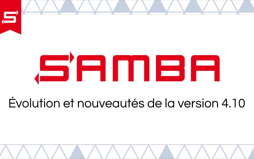 Samba 4.10 : Évolution et nouveautés