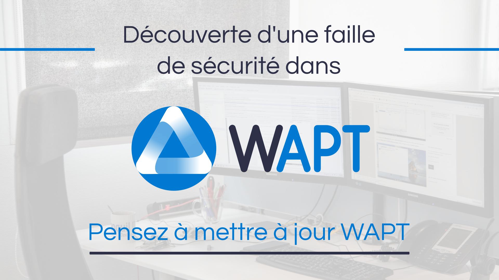 WAPT : Découverte d'une faille de sécurité