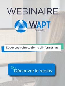 Webinaire WAPT 2.0