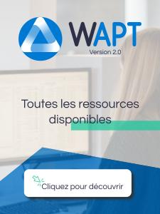 WAPT 2.0 : Toutes les ressources disponibles