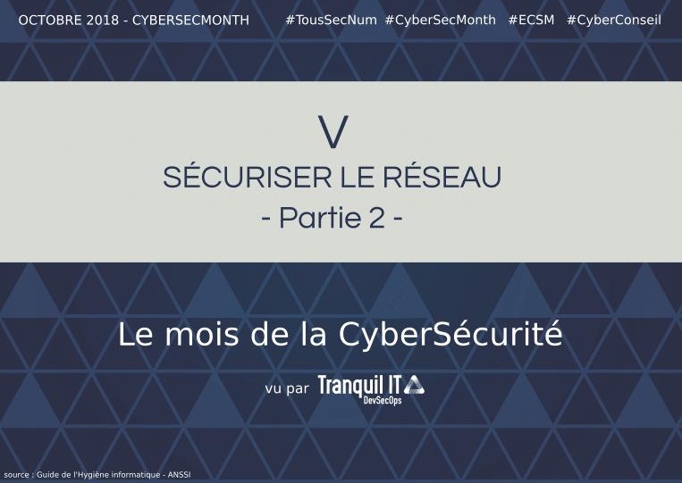 Sécuriser le réseau (partie 2) #CyberSecMonth