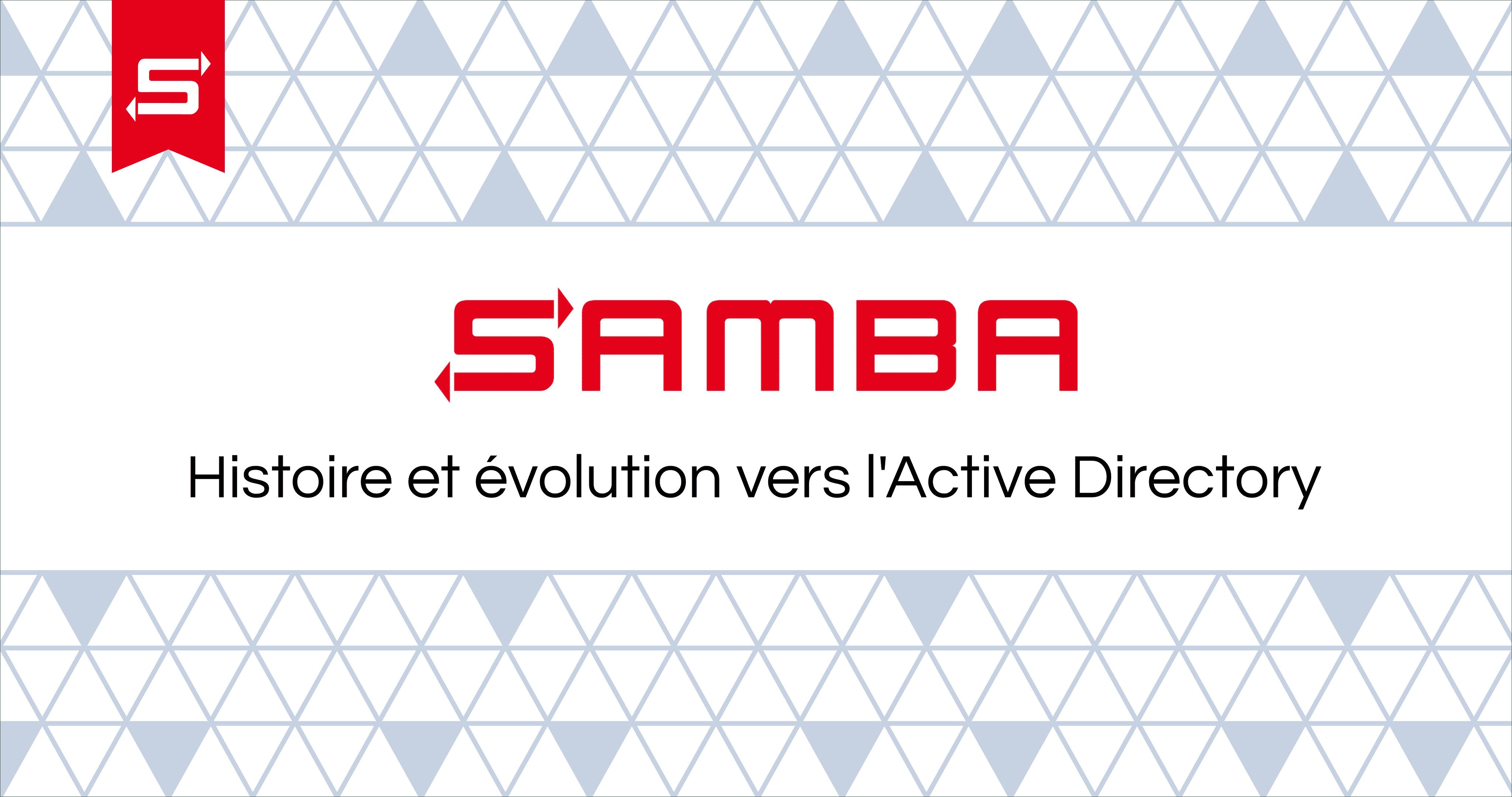 Samba : Histoire et évolution vers l'Active Directory
