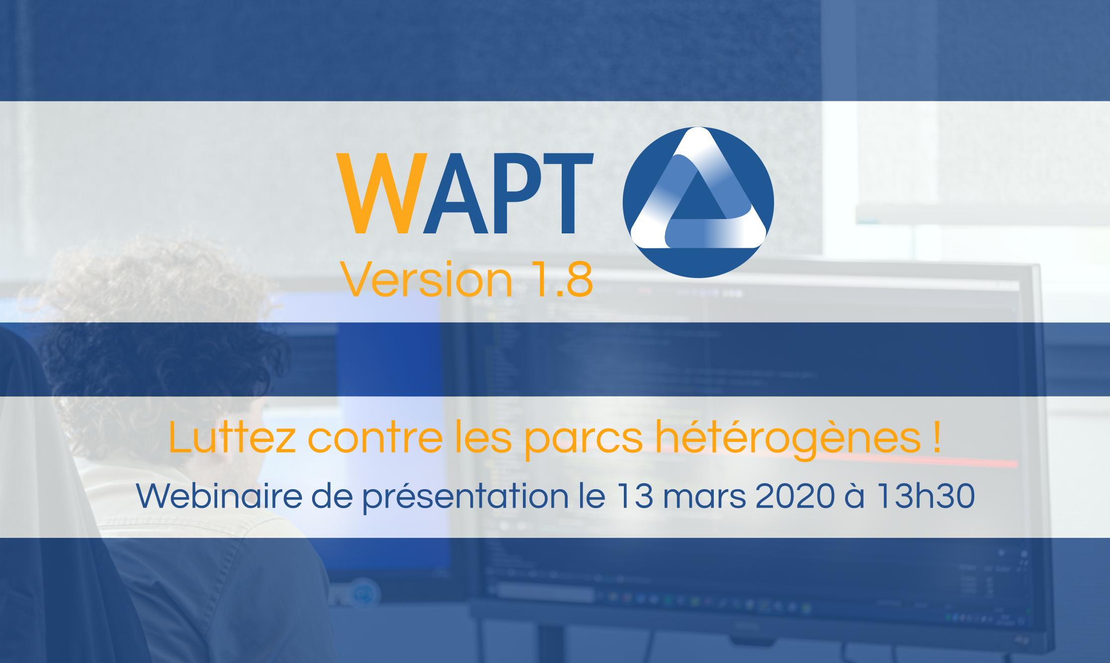 WAPT 1.8 Webinar Announcement