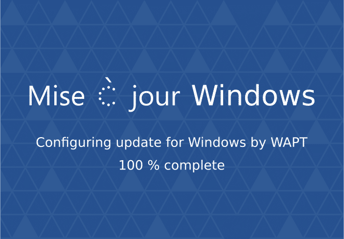 Sortie de WAPT 1.6 – avec le support des Windows Update